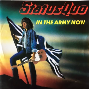 "Status Quo - In The Army Now (7"") (EX/VG+)"